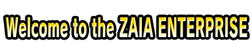 Welcome to the ZAIA ENTERPRISE